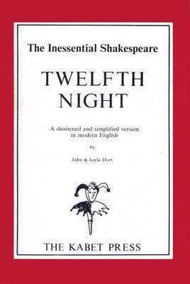 Twelfth Night: A Shortened Version in Modern English