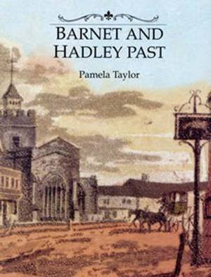 Barnet and Hadley Past