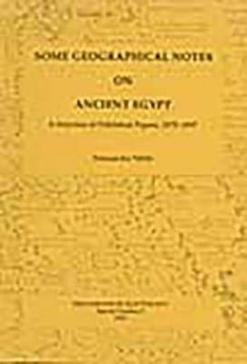 Some Geographical Notes on Ancient Egypt: a Selection of Published Papers, 1975-1997