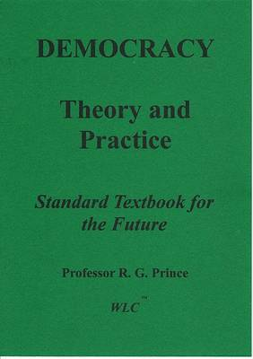 Democracy Theory & Practice: Standard Textbook for the Future