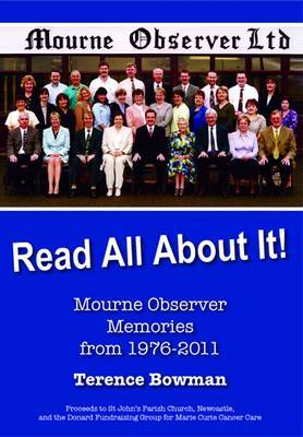 Read all about it!: Mourne Observer Memories from 1976-2011