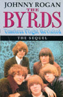 Byrds : Timeless Flight Revisited : the Sequel