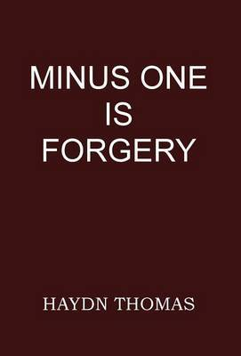 Minus One is Forgery