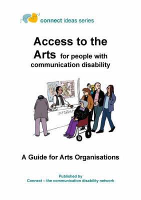Access to the Arts for People with Communication Disability