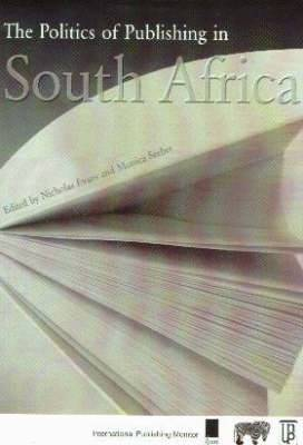 Politics of Publishing in South Africa