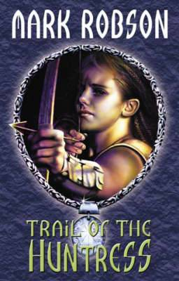 Trail of the Huntress