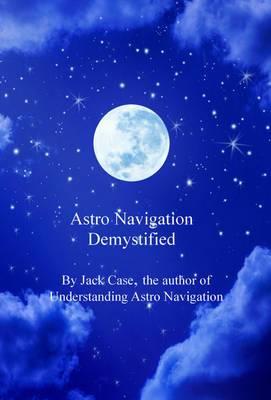 Astro Navigation Demystified