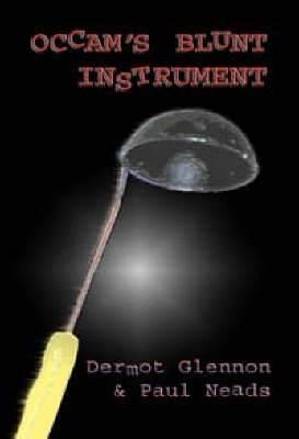 Occam's Blunt Instrument