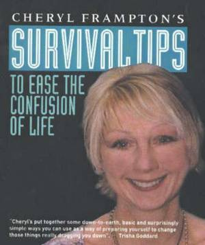Survival Tips: To Ease the Confusion of Life
