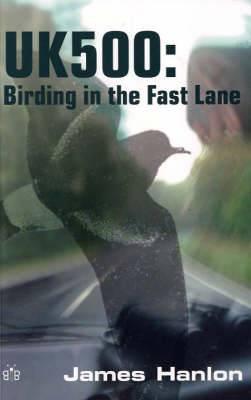 UK500: Birding in the Fast Lane