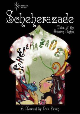 Scheherazade: Tales of Arabian Nights