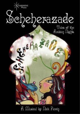 Scheherazade: Tales of Arabian Nights