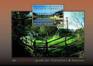 Great Scenic Railways of Devon & Cornwall: An Iron Roads Guide for Travellers & Tourists