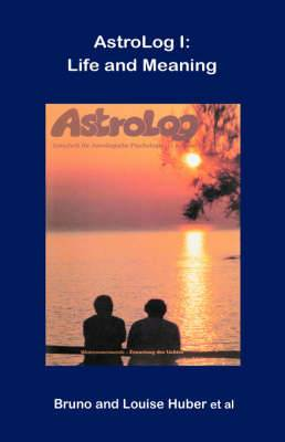 Astrolog I: Life and Meaning