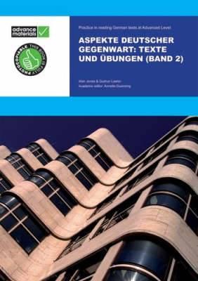 Aspekte Deutscher Gegenwart Band 2 Practice Book: Texte und Ubungen