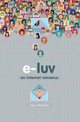 E-luv: An Internet Romance