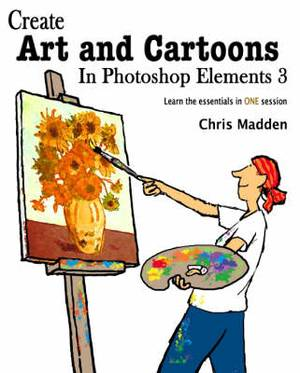 Create Art and Cartoons in Photoshop Elements 3