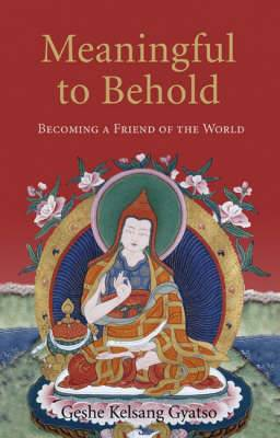 Meaningful to Behold: Becoming a Friend of the World