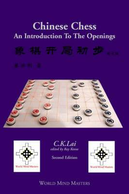 Chinese Chess: An Introduction To The Openings