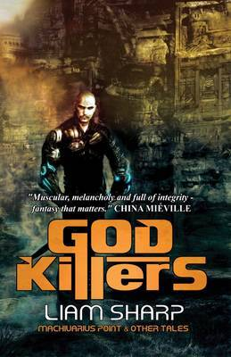 God Killers: Machivarius Point and Other Tales