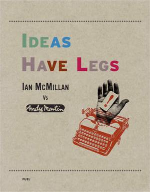 Ideas Have Legs: Ian McMillan vs Andy Martin