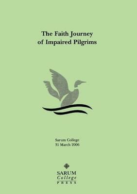 The Faith Journey of Impaired Pilgrims