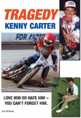 Tragedy: The Kenny Carter Story