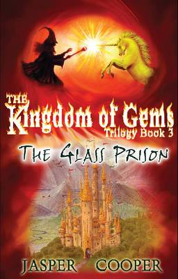 The Glass Prison: The Kingdom of Gems Trilogy