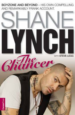 The Chancer: Shayne Lynch  - The Autobiography