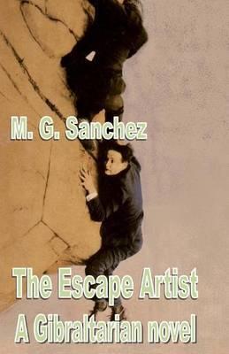 The Escape Artist: A Gibraltarian Novel