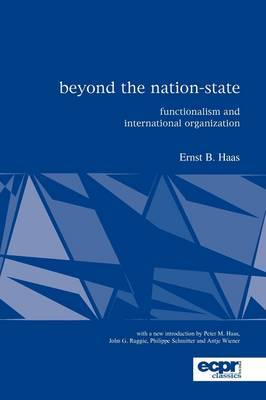 Beyond the Nation-State: Functionalism and International Organization