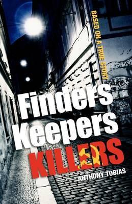 Finders Keepers Killers