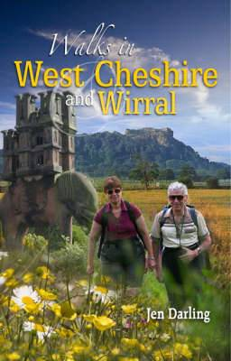 Walks in West Cheshire and Wirral: Thirty Walks Through the Green and Varied Countryside of West Cheshire and Wirral