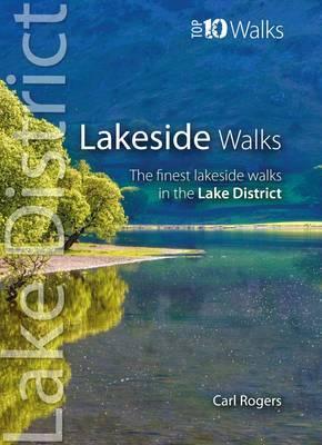 Lakeside Walks: Classic Lakeside Walks in Cumbria