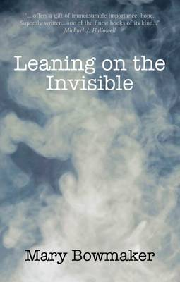 Leaning on the Invisible