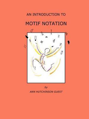 An Introduction to Motif Notation