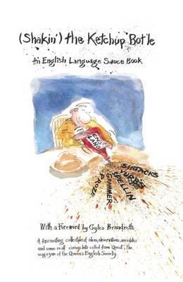 Shakin' the Ketchup Bot'le: An English Language Source Book