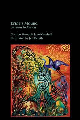 Bride's Mound: Gateway to Avalon