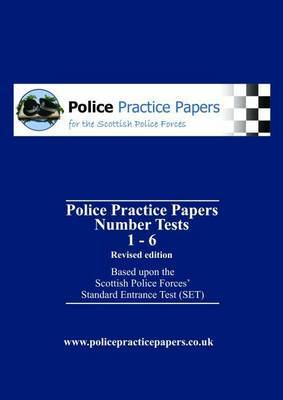 Number Tests 1 - 6: Based Upon the Scottish Police Forces' Standard Entrance Test: SET