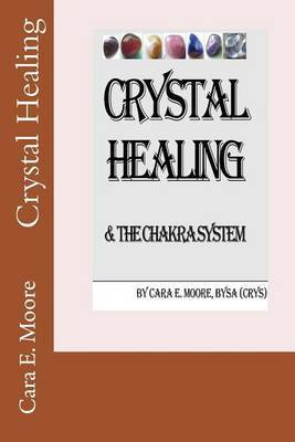 Crystal Healing & the Chakra System