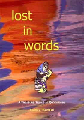 Lost in Words: A Treasure Trove of Quotations