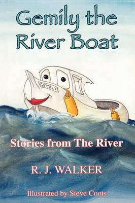 Gemily the River Boat - Stories from the River