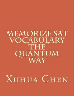 Memorize Sat Vocabulary the Quantum Way