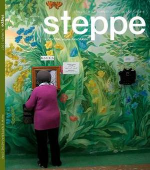 Steppe Magazine: A Central Asian Panorama: Issue 2