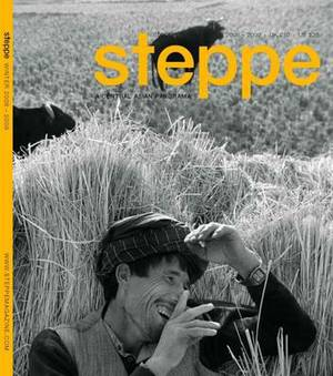 Steppe Magazine: A Central Asian Panorama: Issue 5