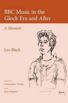 BBC Music in the Glock Era and After: A Memoir