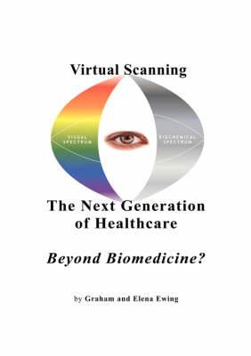 Virtual Scanning - a New Generation of Healthcare-beyond Biomedicine?