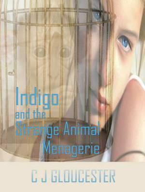 Indigo and the Strange Animal Menagerie