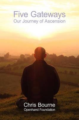 Five Gateways: Our Journey of Ascension