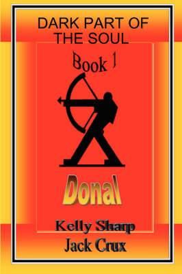 Dark Part of the Soul Book 1: Donal